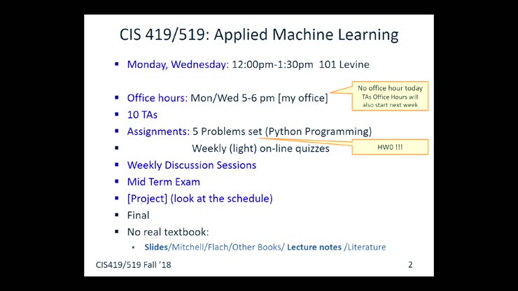 CIS 419 2018C Applied Machine Learning on 9/5/2018 (Wed)