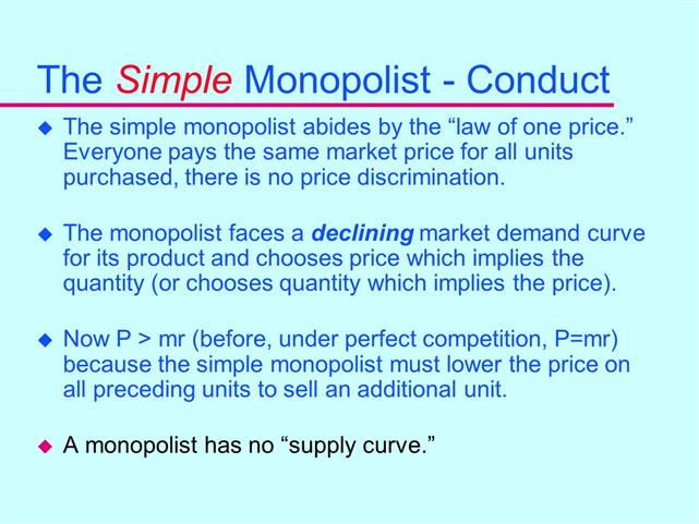 a monopolist does not have a supply curve