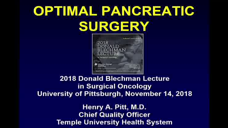 2018 Donald Blechman Lecture in Surgical Oncology: Optimal