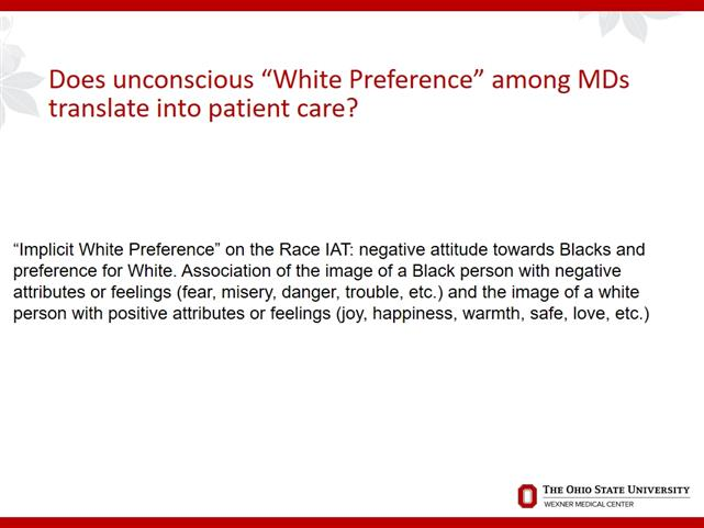 Implicit Racial Bias in Health Care: From the Exam Room to