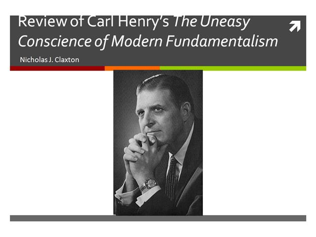The Uneasy Conscience of Modern Fundamentalism